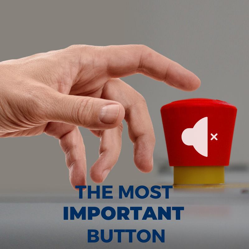 The Most Important Button of All
