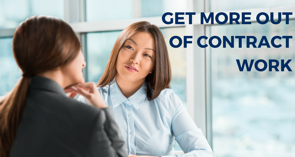 Get more out of contract work