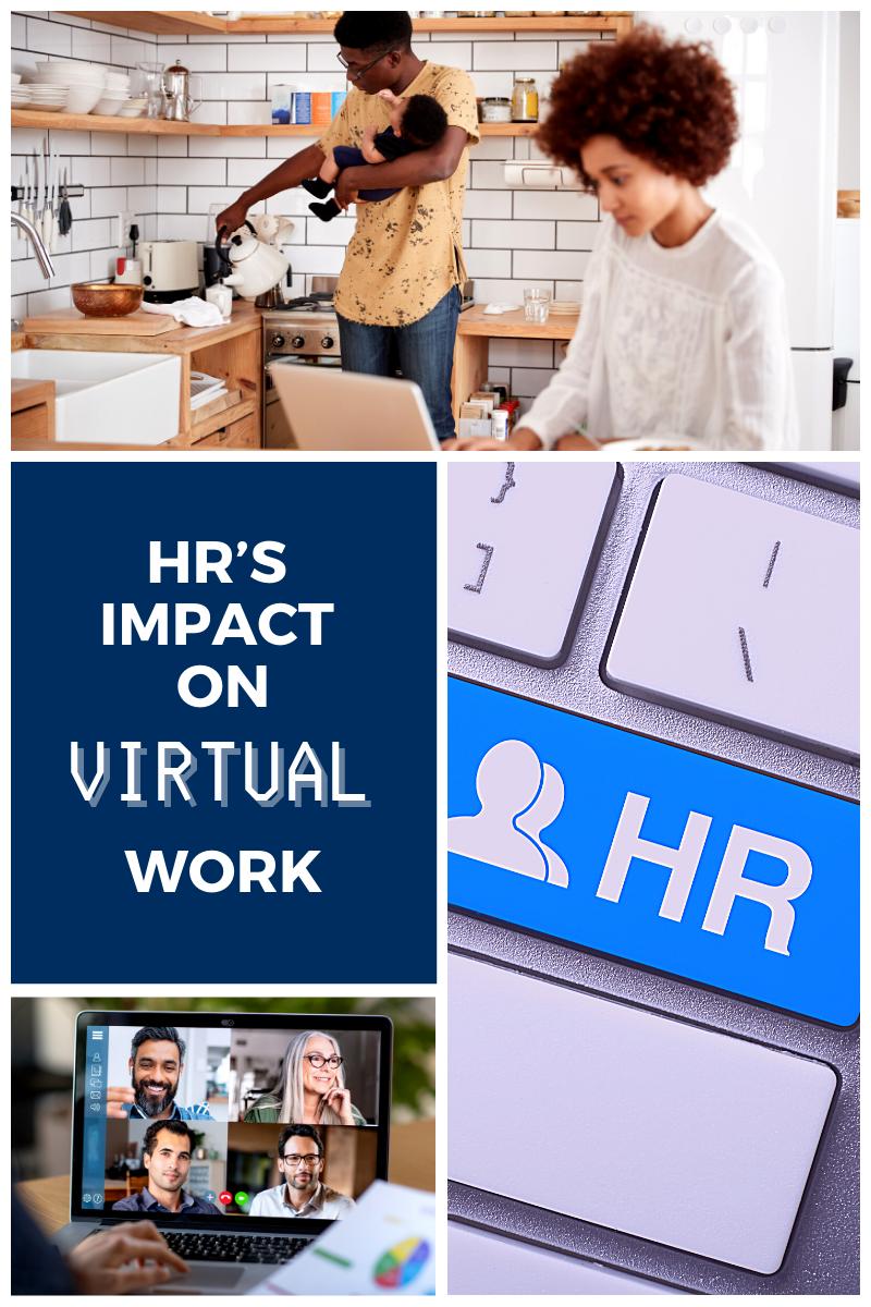 HR's Impact on the Virtual Workforce